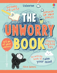 The Unworry Book (Book by Alice James) - Books for Children age 7-11 - Spiffy