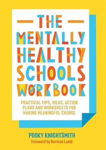 The Mentally Healthy Schools Workbook - Books - Spiffy