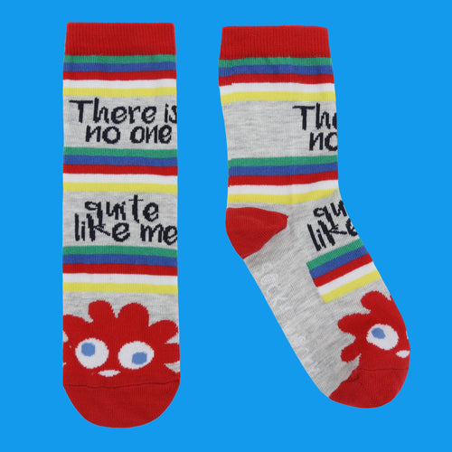 There Is No One Quite Like Me - Children's Socks