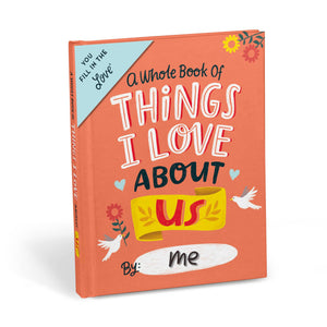 Things I Love About Us - Fill In The Love Journal - Inspirational Stationery - Spiffy