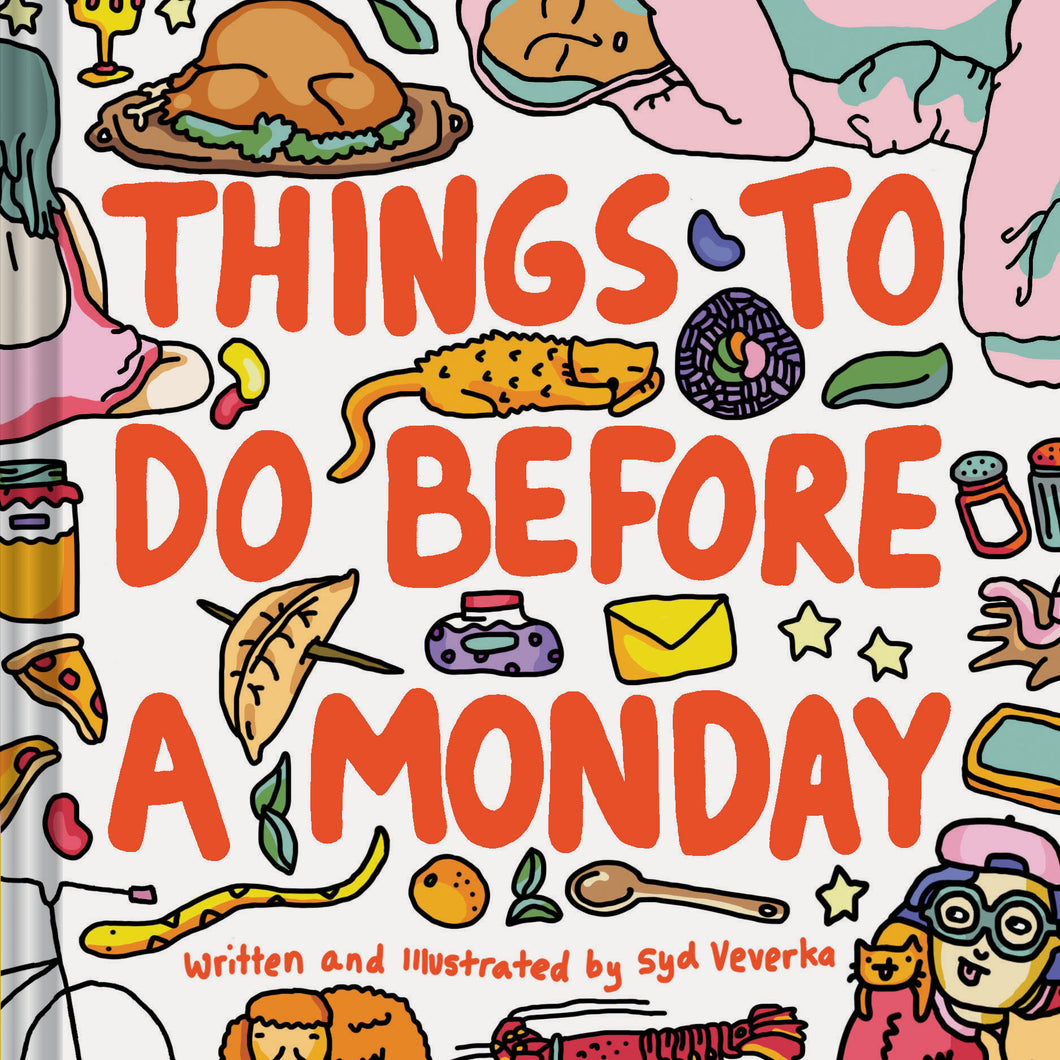 Things To Do Before A Monday (Book by Syd Ververka)