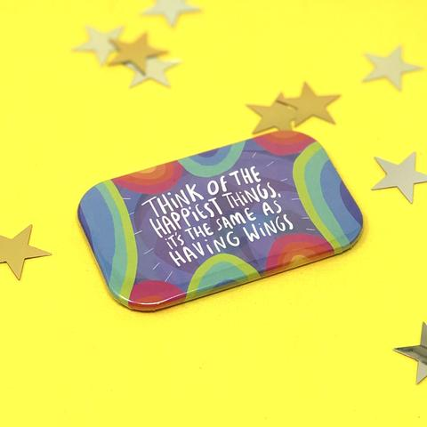Think The Happiest Things - Magnet by Katie Abey - Magnets - Spiffy