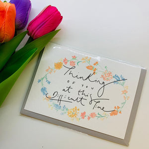 """Thinking of You at This Difficult Time"" Floral Handlettering Sympathy Card - Cards - Sympathy - Spiffy"