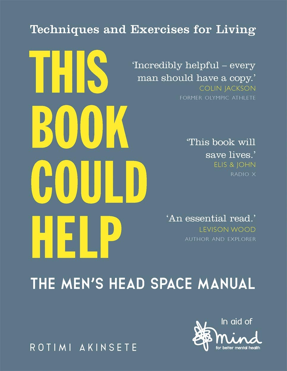This Book Could Help : The Men's Head Space Manual - Techniques and Exercises for Living - Books - Spiffy