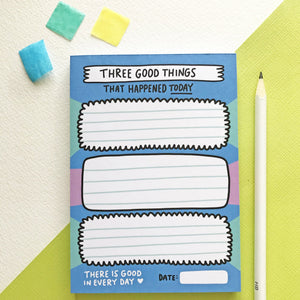 Three Good Things Notepad by Angela Chick - Spiffy