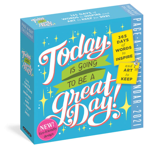 Today Is Going to Be a Great Day! Page-A-Day Desktop Calendar 2021