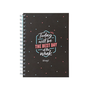 A5 Notebook - Today Will Be the Best Day of the Week - Notebooks - Spiffy