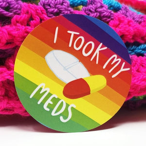 I Took My Meds Adulting Sticker by Katie Abey