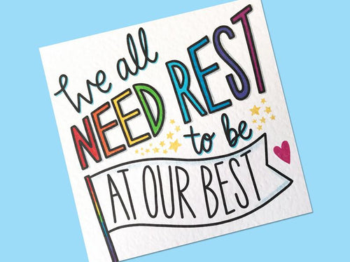 We All Need Rest Postcard Print