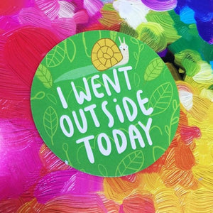 I Went Outside Today Adulting Sticker by Katie Abey