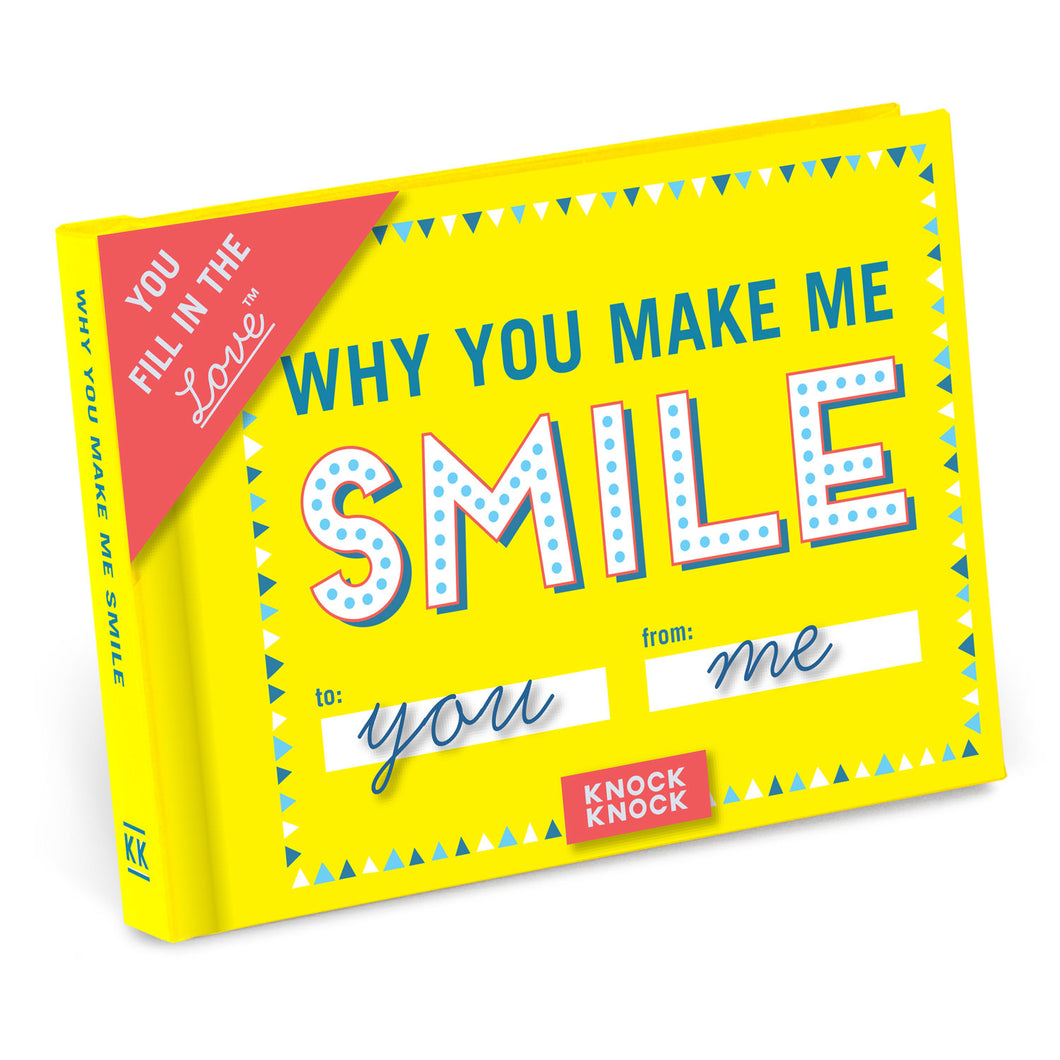 Why You Make Me Smile - Fill in the Love Journal - Inspirational Stationery - Spiffy