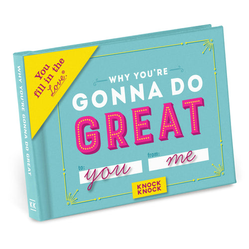 Why You're Gonna do Great - Fill in the Love Journal - Spiffy