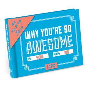 Why You're So Awesome - Fill in the Love Journal - Inspirational Stationery - Spiffy