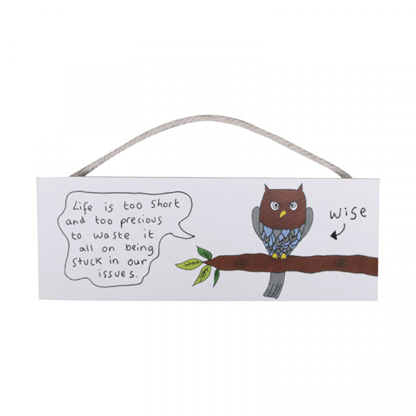 Wise Owl Hanging Sign - Wall Art - Spiffy