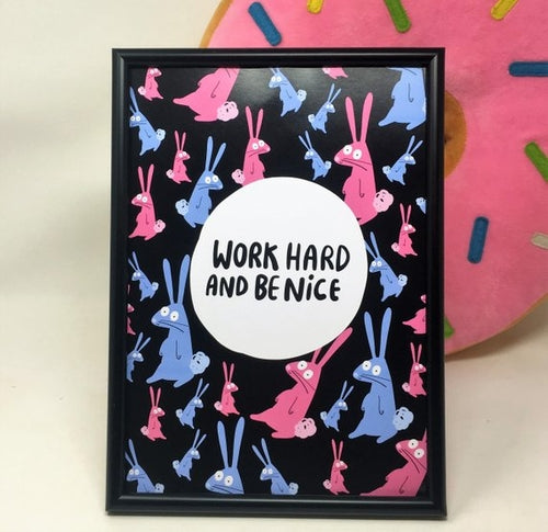 Work Hard and Be Nice A4 Print by Katie Abey