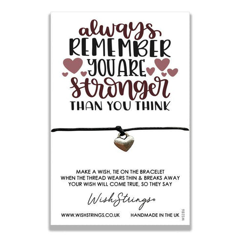 Always Remember You Are Stronger - Wishstrings Wish Bracelet