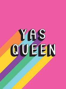 Yas Queen: Uplifting Quotes and Statements to Empower and Inspire - Spiffy