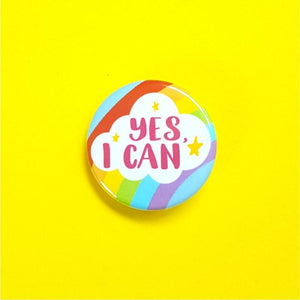 Yes I Can Rainbow Button Badge