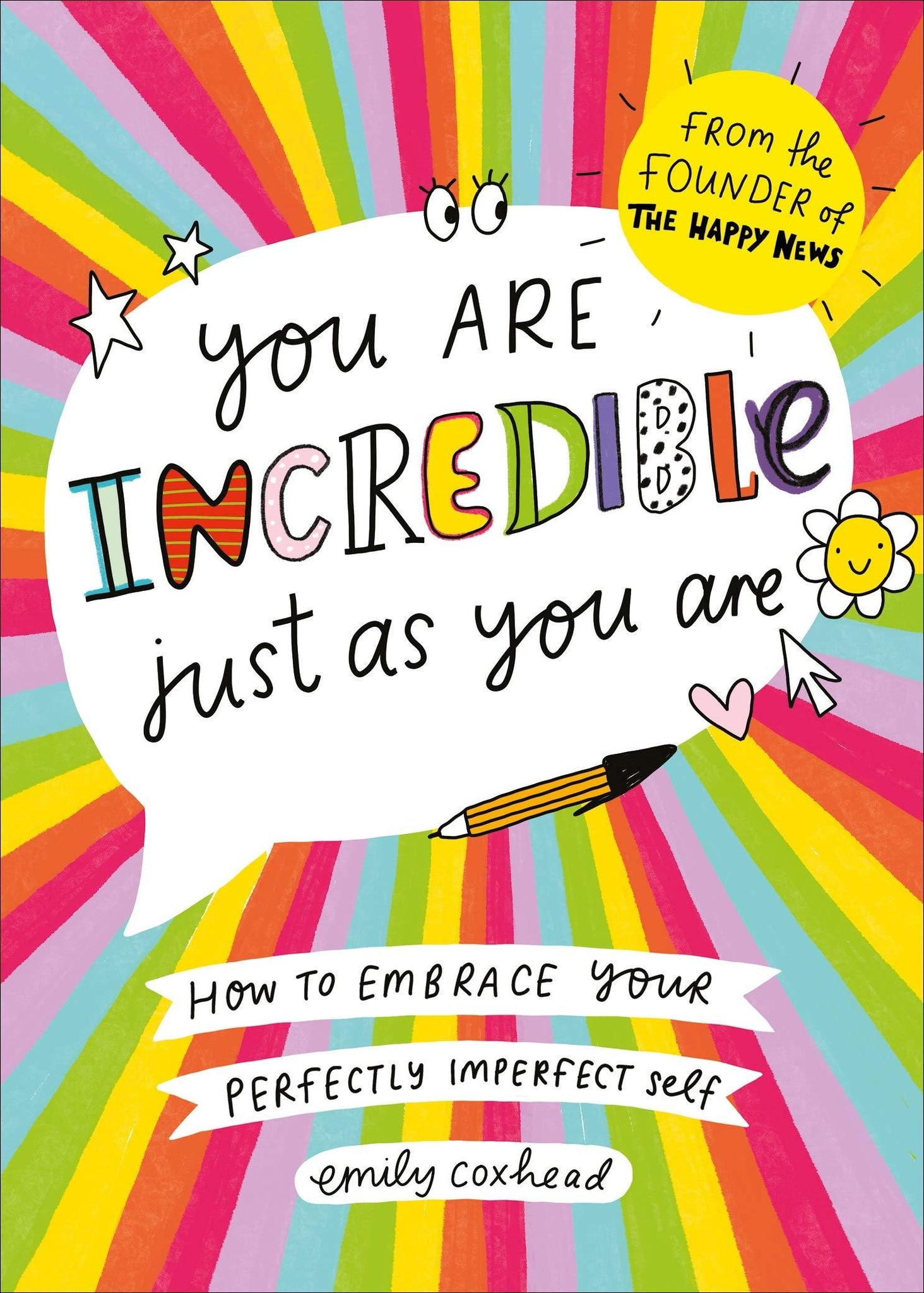 You Are Incredible Just As You Are (Book by Emily Coxhead)
