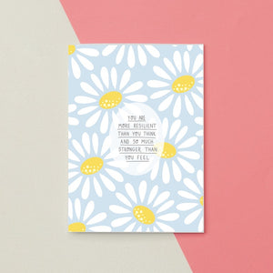 You Are More Resilient Greetings Card by Jess Rachel Sharp
