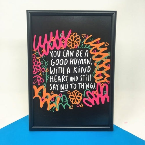 Be a Good Human A4 Print by Katie Abey - Prints - Spiffy
