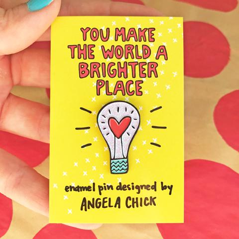 You Make the World a Brighter Place Enamel Pin - Spiffy