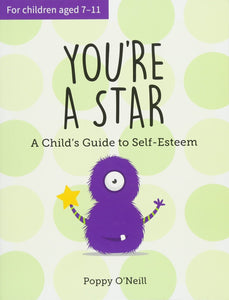 You're A Star: A Child's Guide to Self-Esteem - Books for Children age 7-11 - Spiffy