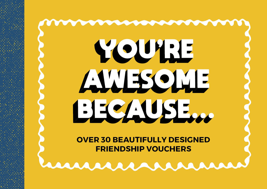 You're Awesome Because... - Over 30 Beautifully Designed Friendship Tokens - Spiffy