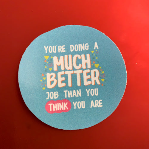 Much Better Job 50mm Sticker - Spiffy