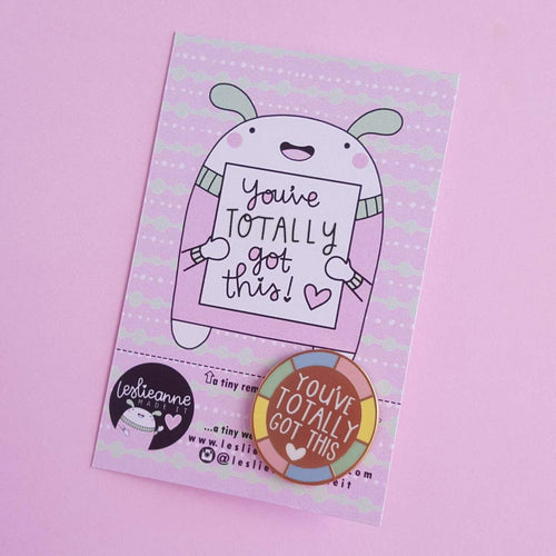 You've Totally Got This Enamel Pin - Enamel Pins - Spiffy