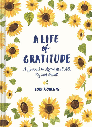 A Life of Gratitude (By Lori Roberts) - Journals - Spiffy