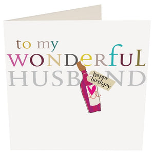 """To my Wonderful Husband"" Birthday Card by Caroline Gardner - Cards - Happy Birthday - Spiffy"