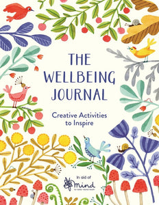 The Wellbeing Journal: Creative ideas to inspire (Book) - Journals - Spiffy