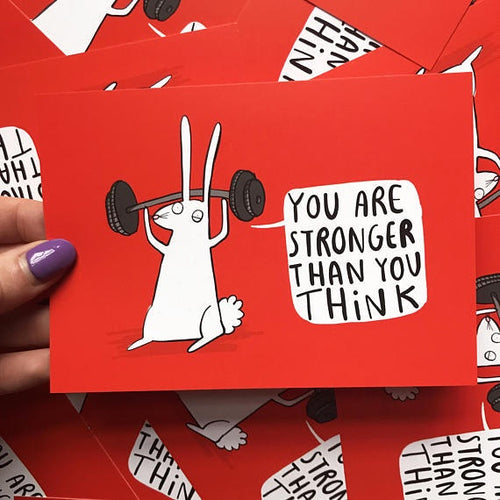 You Are Stronger Than You Think - A6 Postcard by Katie Abey - Spiffy