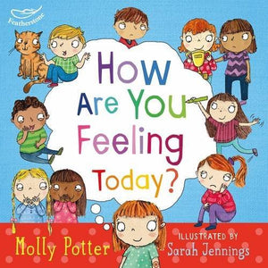 How are you feeling today? (Book by Molly Potter) - Books for Children age 3-6 - Spiffy
