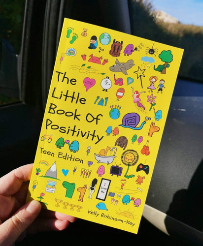 The Little Book of Postivity - Teen Edition (Book by Kelly Robinson-Key) - Books - Spiffy