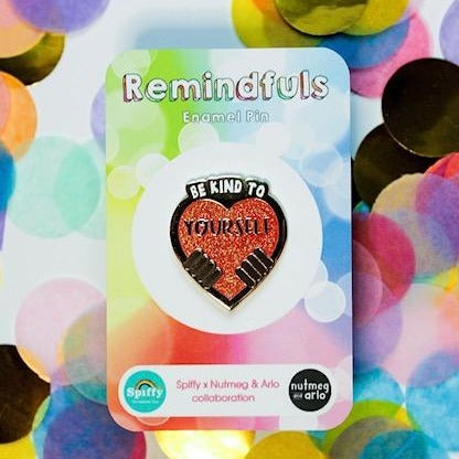 Be Kind to Yourself - Remindfuls Enamel Pin - Dark Skin Tone - Spiffy