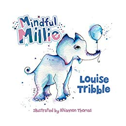 Mindful Millie by Louise Tribble - Books for Children age 3-6 - Spiffy