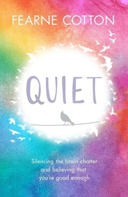 Quiet (Book by Fearne Cotton - Paperback) - Books - Spiffy