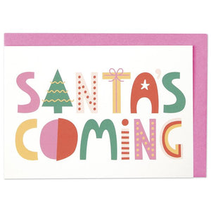 """Santa's Coming"" Christmas Card - Spiffy"