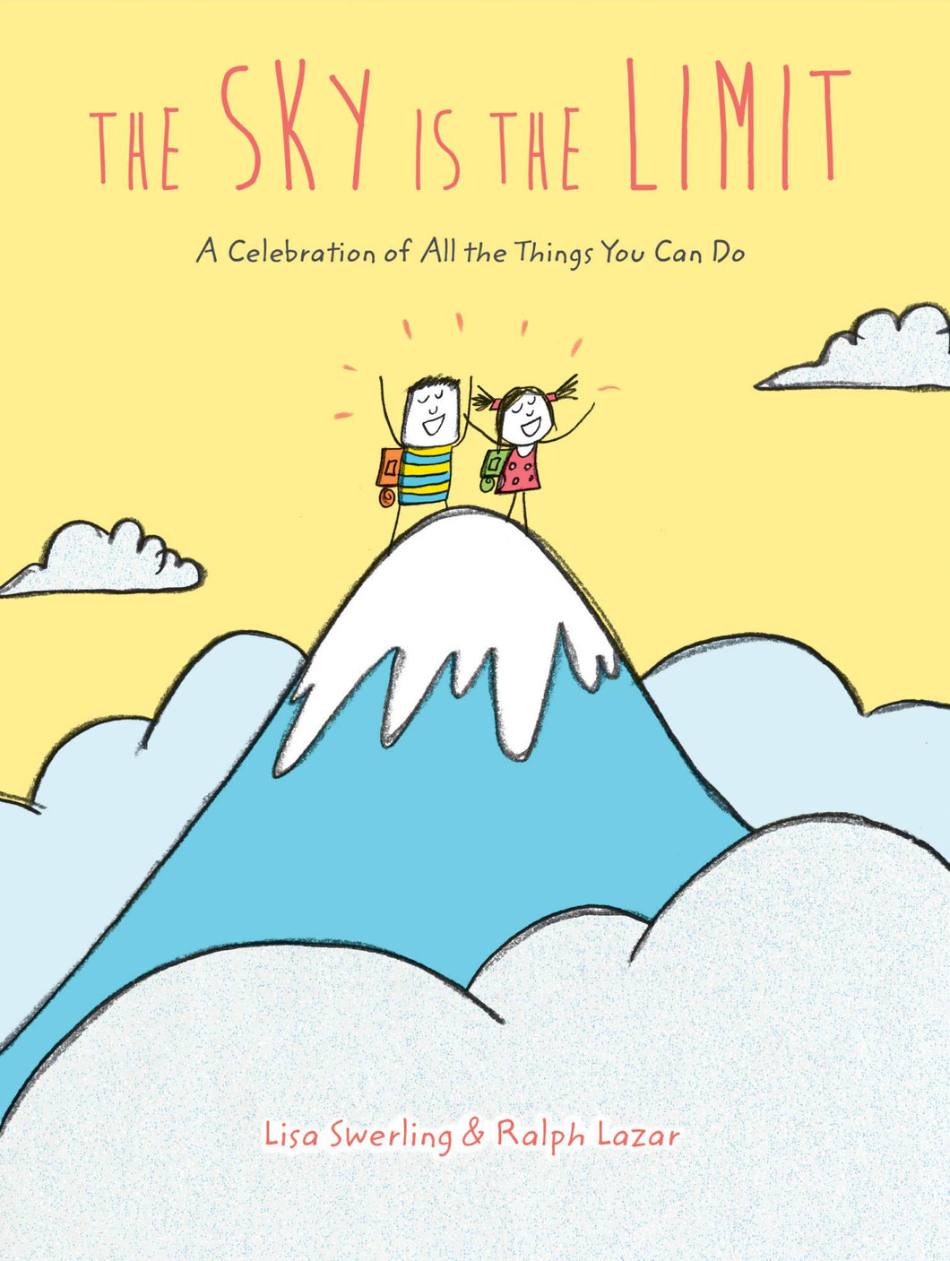 The Sky Is The Limit: A Celebration of All The Things You Can Do - Books for Children age 3-6 - Spiffy