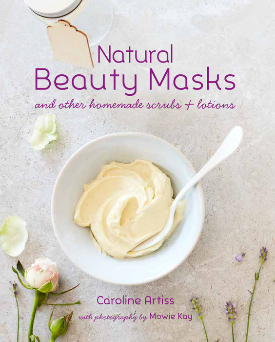 Natural Beauty Masks Book