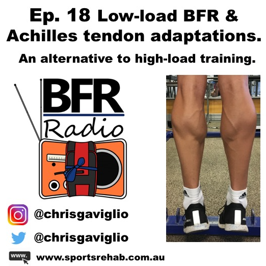 Ep. 18 Low-load BFR & achilles tendon adaptations - an alternative to high-load training.