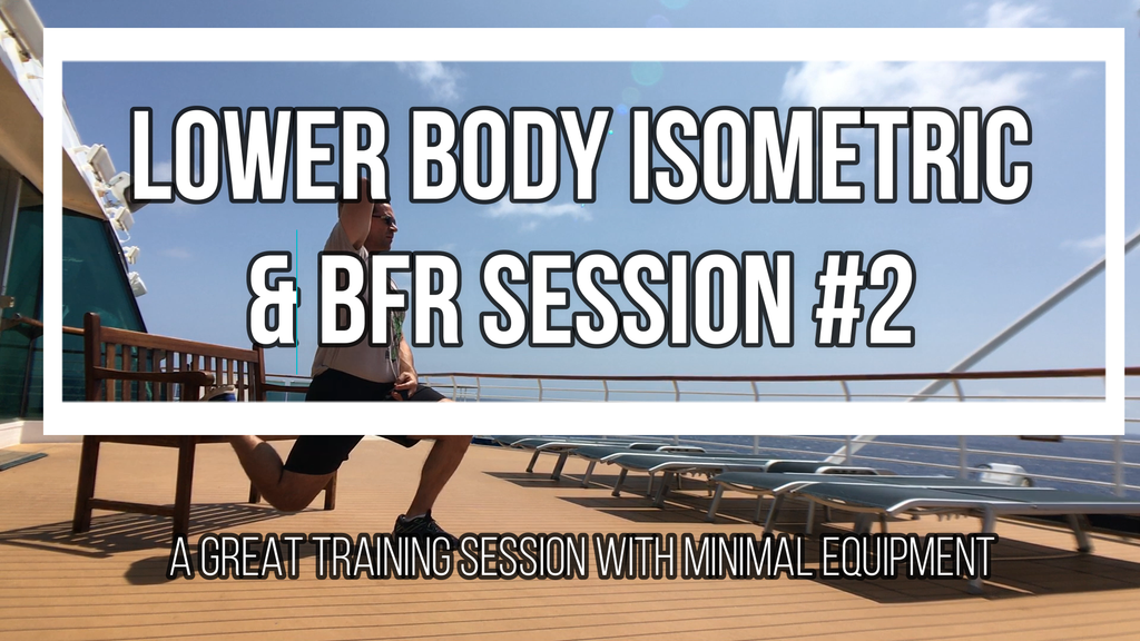 BFR Blood Flow restriction training with Long Duration Isometrics. Lower body session 2