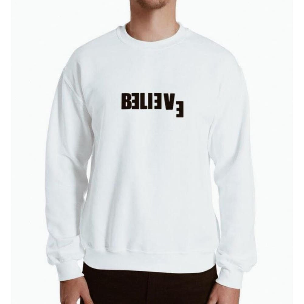 Believe Sweatshirt - Sweater