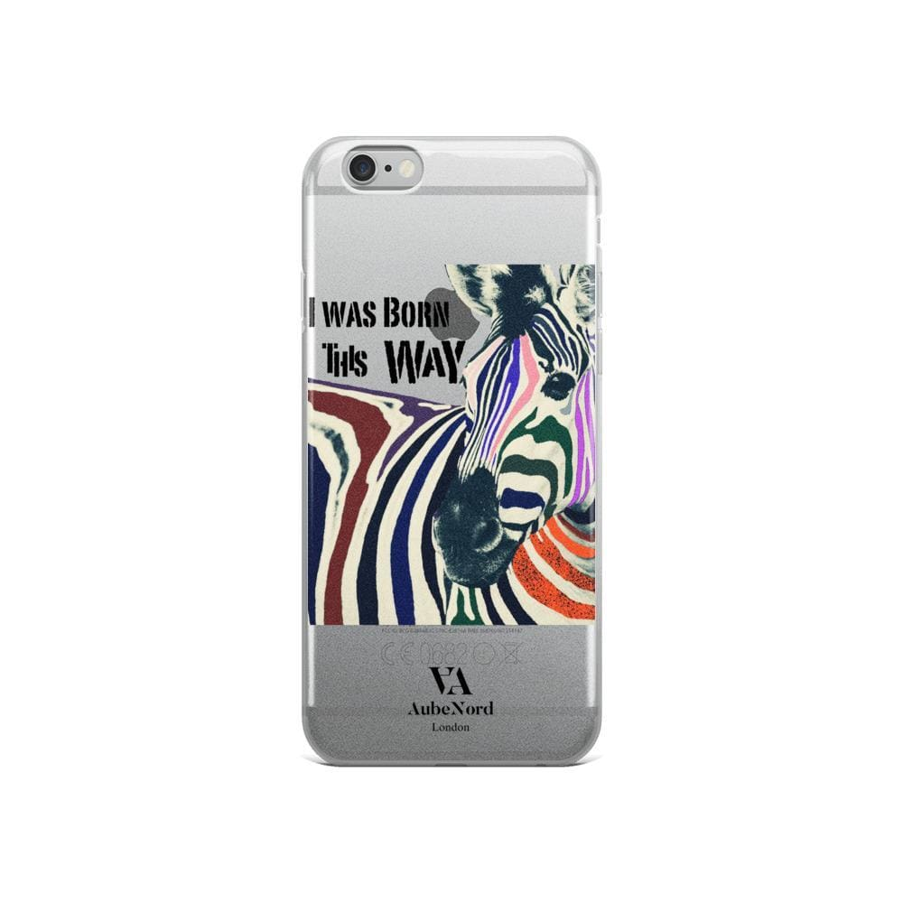 I Was Born This Way Iphone Case - Iphone 6/6S - Mobile Case