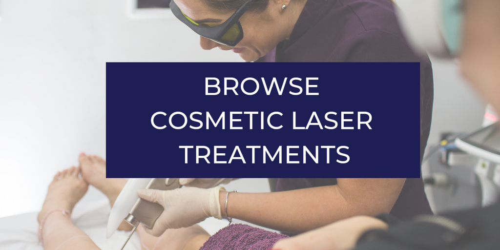 Browse Cosmetic Laser treatments
