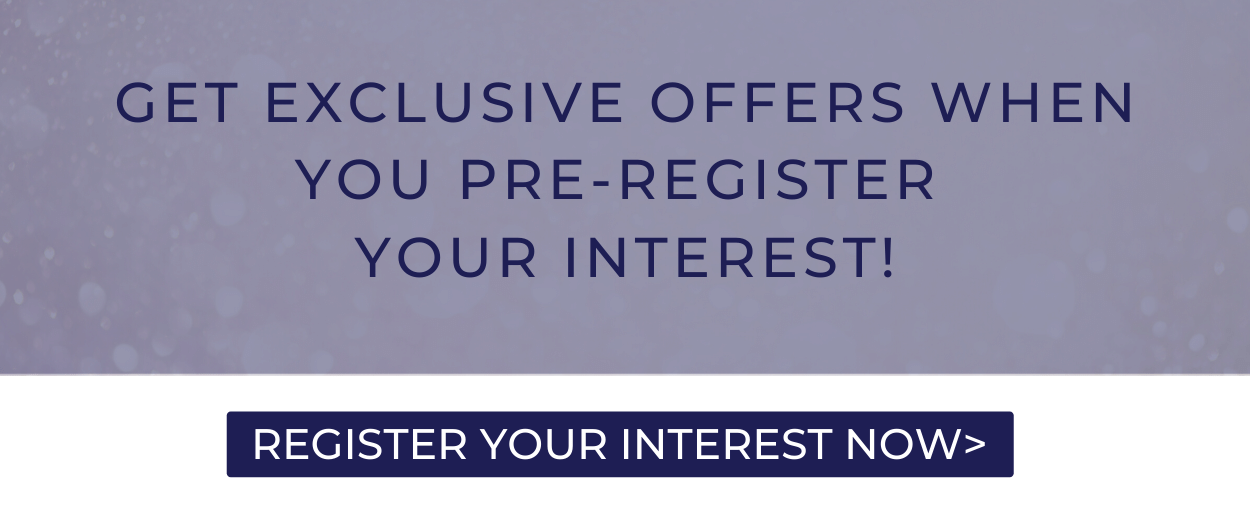 get exclusive offers when you pre register your interest