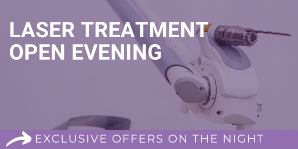 Laser Treatment Open Evening