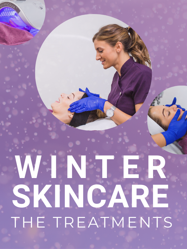 Winter Skin Care The Treatments